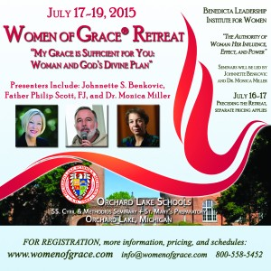 Women of Grace Retreat 2015 - July 17, 18 and 19, 2015